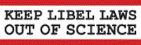 Keep Libel Laws out of science